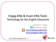 Engag-ENG & Inspir-ENG Tools: English Classroom Tech