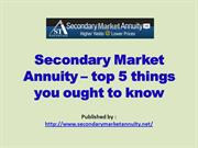 Secondary Market Annuity _ top 5 things you