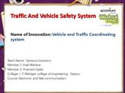 Vehicle and Traffic Coordinating system