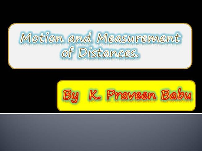 Motion And Measurement of Distances |authorSTREAM