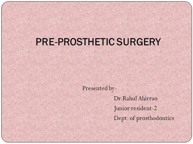Pre Prosthetic Surgery Authorstream