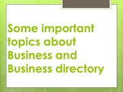 Some important topics about Business and Business directory