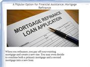 A Popular Option for Financial Assistance- mortgage refinance