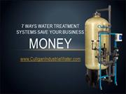 7 Ways Water Treatment Systems Save Your Business Money