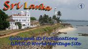 Sri Lanka Galle and its Fortifications - UNESCO World Heritage Site