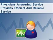 Physicians Answering Service Provides Efficient And Reliable Service