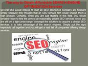 The way to Obtain Affordable SEARCH ENGINE OPTIMIZATION Services