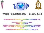 WORLD POPULATION DAY 11 JUL 2013
