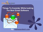 Things To Consider While Looking For Best Email Software