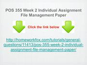 POS 355 Week 2 Individual Assignment File Management Paper