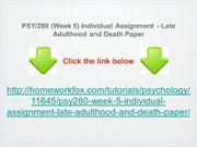 PSY:280 (Week 5) Individual Assignment - Late Adulthood and Death Pape