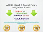 ACC 205 Week 4 Journal Future Obligations Journal