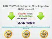 ACC 205 Week 5 Journal Most Important Ratio Journal