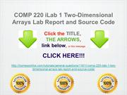COMP 220 iLab 1 Two-Dimensional Arrays Lab Report and Source Code