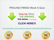 PROJ592 PM592 Week 6 Quiz