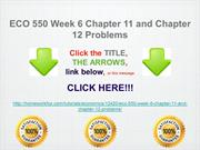 ECO 550 Week 6 Chapter 11 and Chapter 12 Problems
