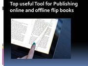 Top useful Tool for Publishing online and offline flip book