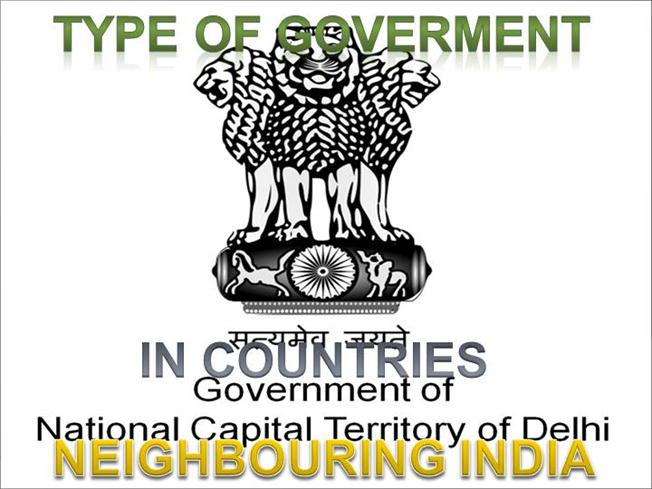 Type of Government in Indian Neighbouring Countries |authorSTREAM