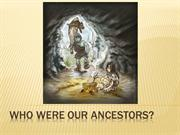 Who were our ancestors