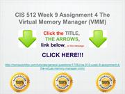 CIS 512 Week 9 Assignment 4 The Virtual Memory Manager (VMM)
