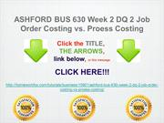 ASHFORD BUS 630 Week 2 DQ 2 Job Order Costing vs. Proess Costing