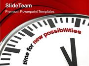 Clock With Words Time For New Possibilities PowerPoint Templates PPT T