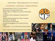 15 July 13 -Current Events | Current News | Entertainment News