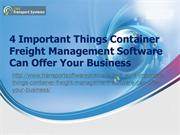 Give your Business a Huge Advantage with Container Freight Management