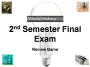 WH Review Game for Final Exam 2nd Semest
