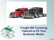 Freight Bill Factoring Tailored to Fit Your Business Model
