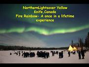 Northern Lights & Fire Rainbow