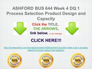 ASHFORD BUS 644 Week 4 DQ 1 Process Selection Product Design and Capac