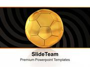 Golden Football For Game Theme PowerPoint Templates PPT Themes And Gra