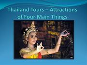 Thailand Tours – Attractions of Four Main Things