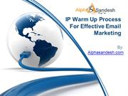 IP Warm Up Process For Effective Email Marketing