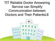 TITReliable Doctor Answering Service can Simplify Communication betwee