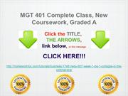 MGT 401 Complete Class, New Coursework, Graded A