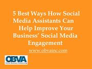 5 Best Ways How Social Media Assistants Can Help Improve Your Business