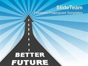Way To Get Better Future With Innovative Theme PowerPoint Templates PP
