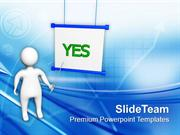 Say Yes To Good Things PowerPoint Templates PPT Themes And Graphics 05