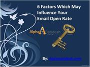 6 Factors Which May Influence Your Email Open Rate