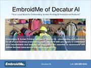 Embroidery & Screen Printing store at Decatur, AL