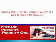 Grilling Fires: The Best Security System is a Well-Informed Homeowner