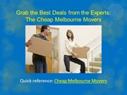 Grab the Best Deals from the Experts: The Cheap Melbourne Movers