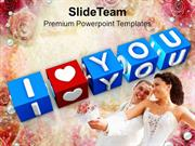 Express Your Love Towards Your Loved Ones PowerPoint Templates PPT The