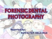 FORENSIC DENTAL PHOTOGRAPHY