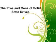 The Pros and Cons of Solid State Drives