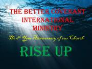 The Better Covenant International Ministry