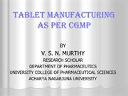 Tablet manufacturing as per cGMP