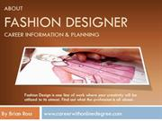 About Fashion Designer Career information & Planning